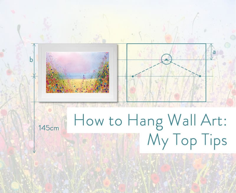 How to Hang Wall Art: My 5 Top Tips